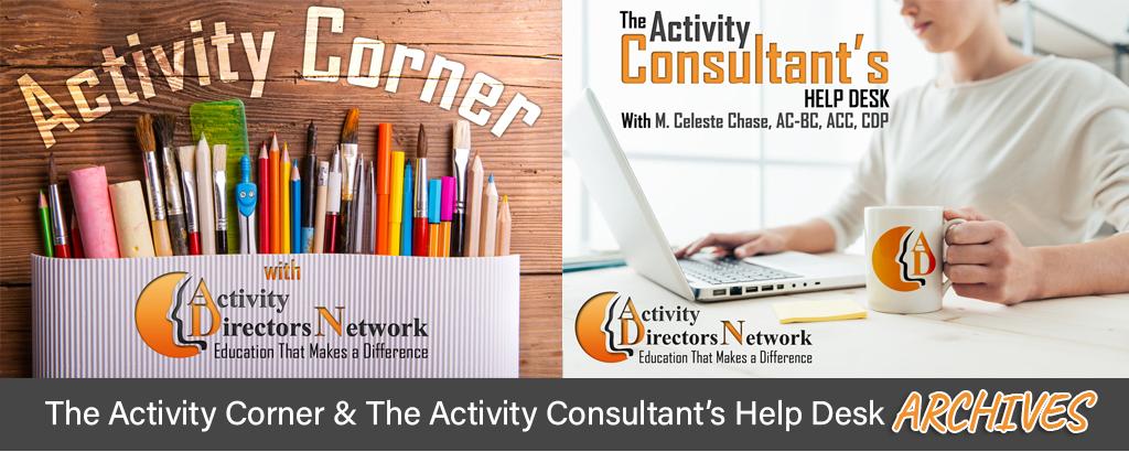 Activity Corner & Activity Consultant's Help Desk Newsletter Archives